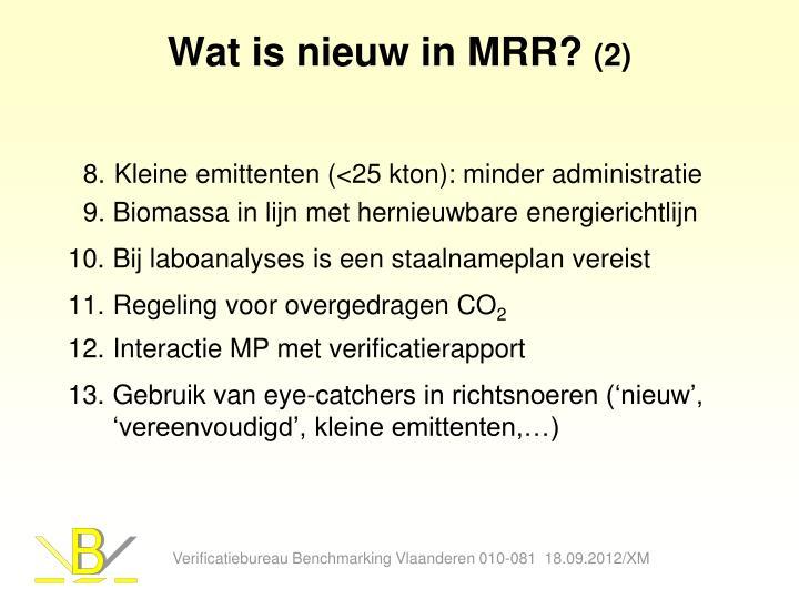 Wat is nieuw in MRR?