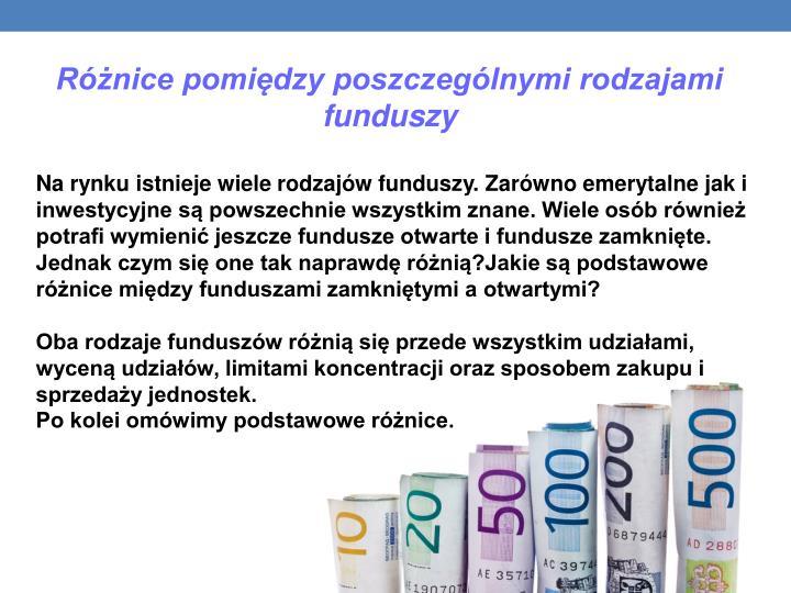 Różnice pomiędzy poszczególnymi rodzajami funduszy