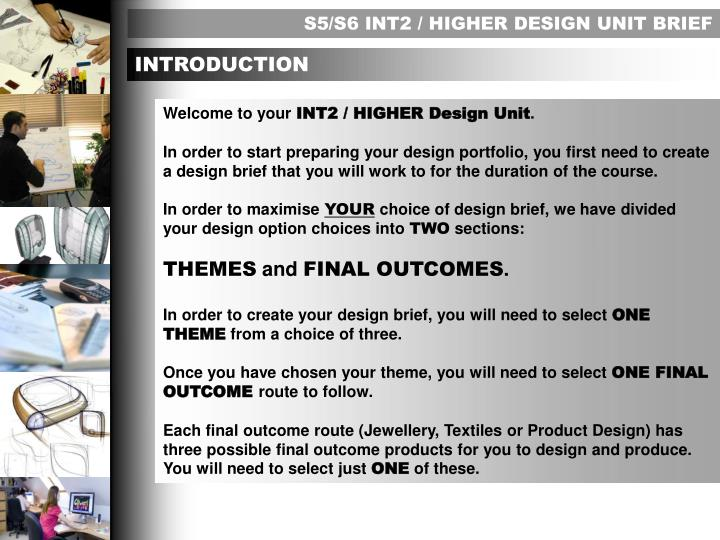S5/S6 INT2 / HIGHER DESIGN UNIT BRIEF