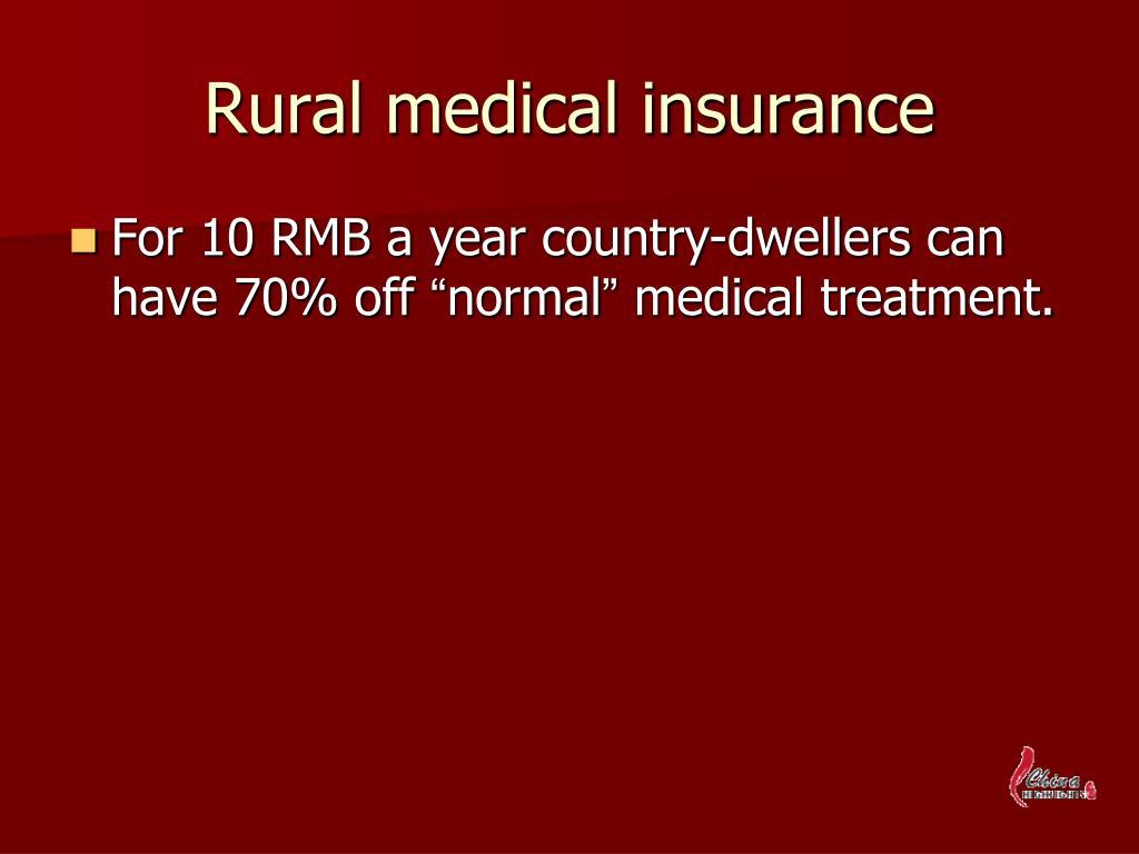 Rural medical insurance