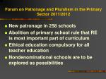 forum on patronage and pluralism in the primary sector 2011 2012
