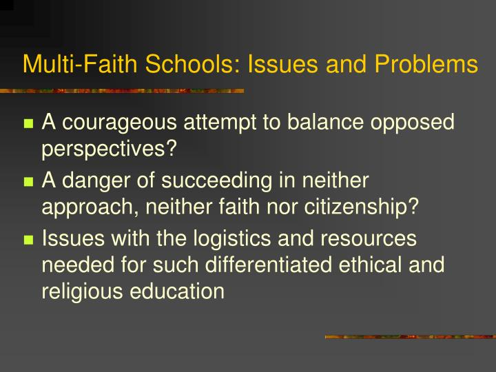 Multi-Faith Schools: Issues and Problems
