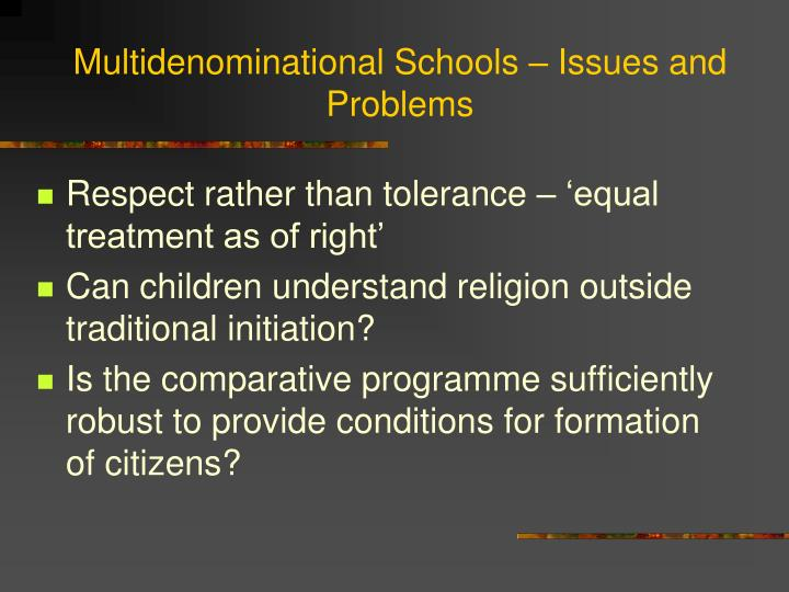 Multidenominational Schools – Issues and Problems