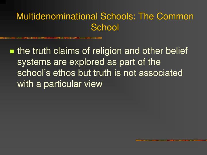 Multidenominational Schools: The Common School