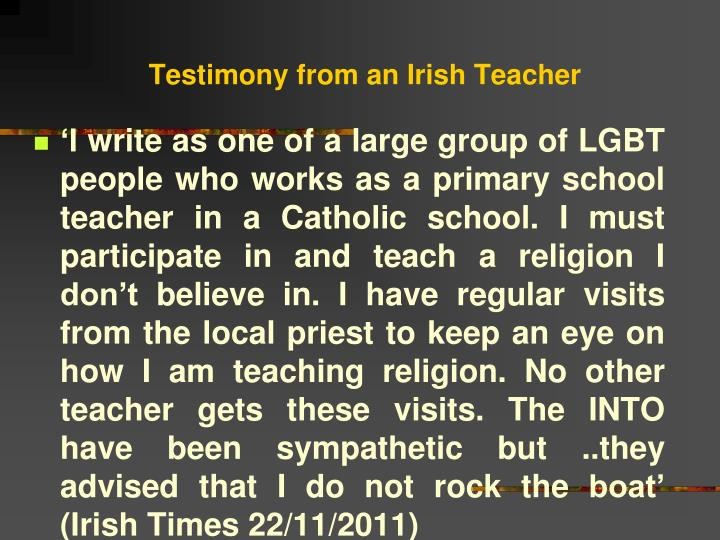 Testimony from an Irish Teacher