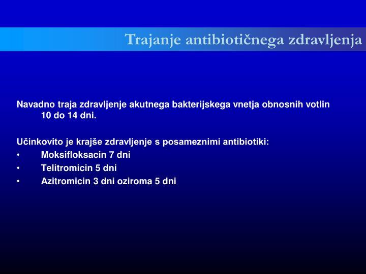 Trajanje antibiotičnega zdravljenja