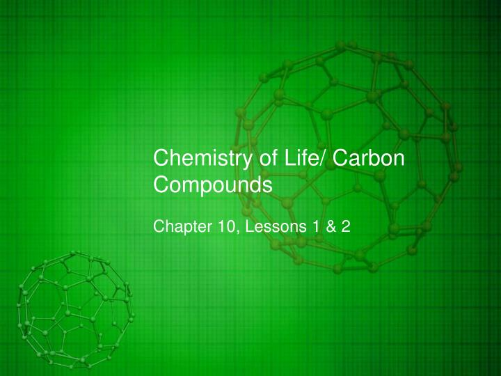 Chemistry of life carbon compounds