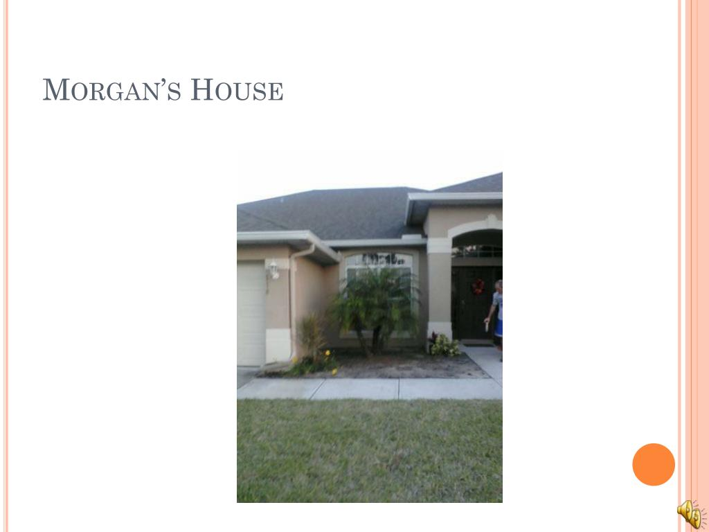 Morgan's House