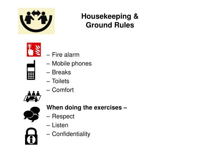 Housekeeping &