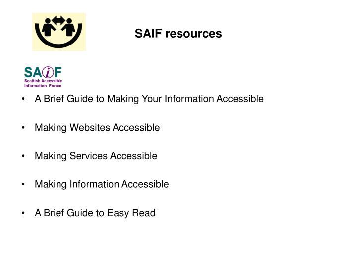 SAIF resources