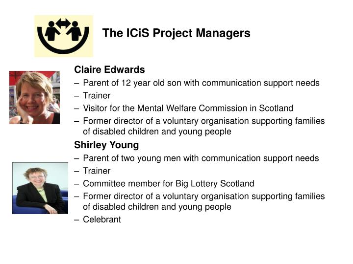 The ICiS Project Managers