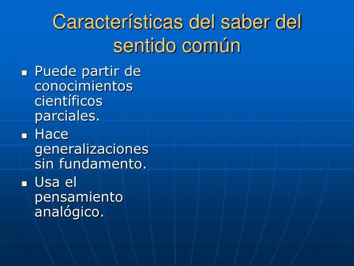 Características del saber del sentido común