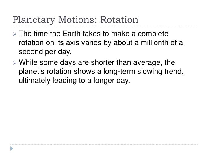 Planetary Motions: Rotation