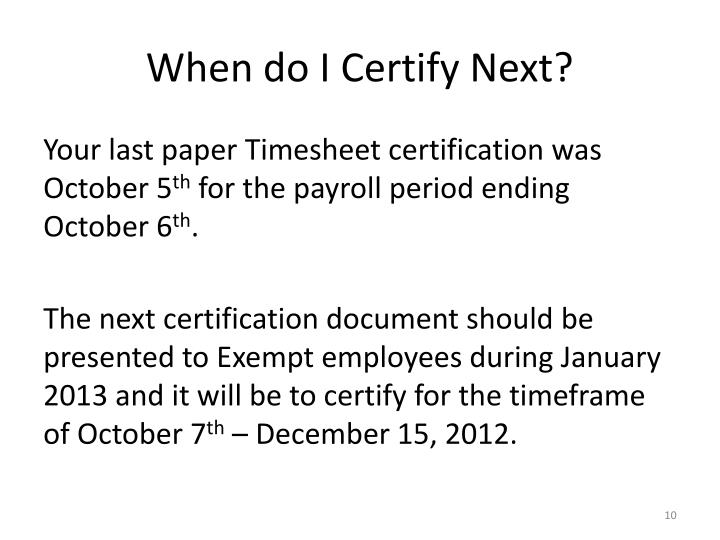 When do I Certify Next?
