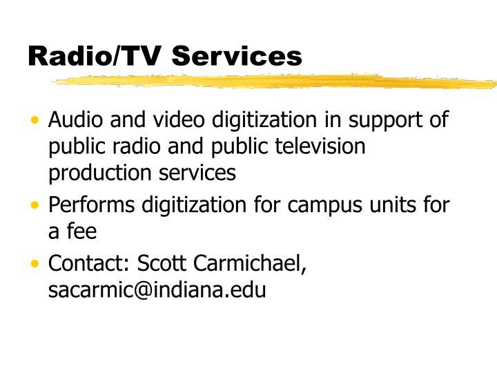 Radio/TV Services