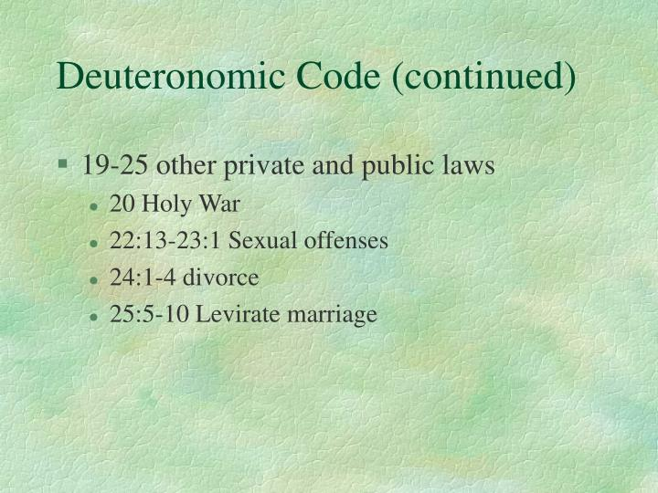 Deuteronomic Code (continued)