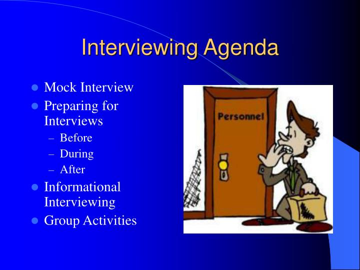 Interviewing agenda