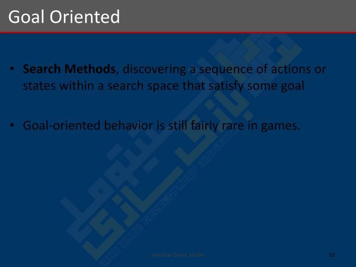 Goal Oriented