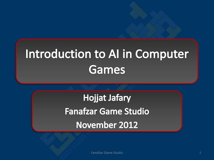 Introduction to ai in computer games