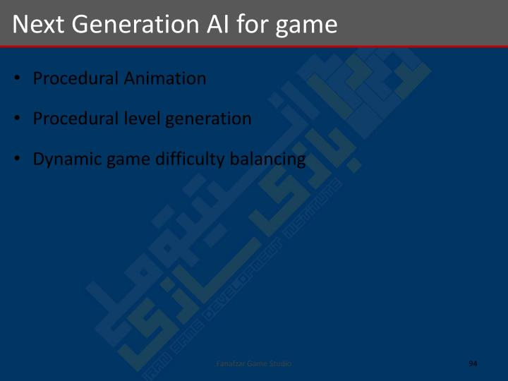 Next Generation AI for game