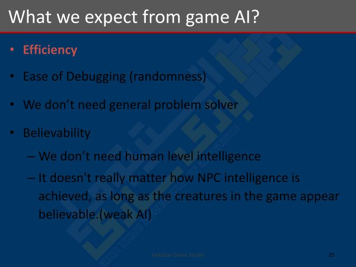 What we expect from game AI?
