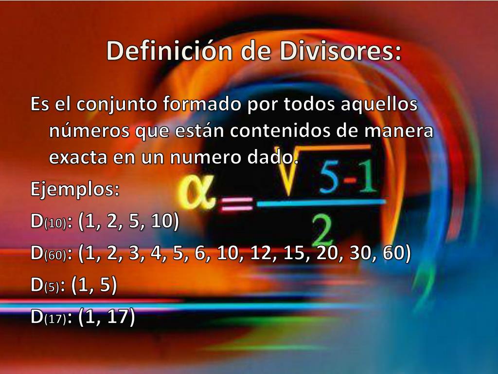 Definición de Divisores: