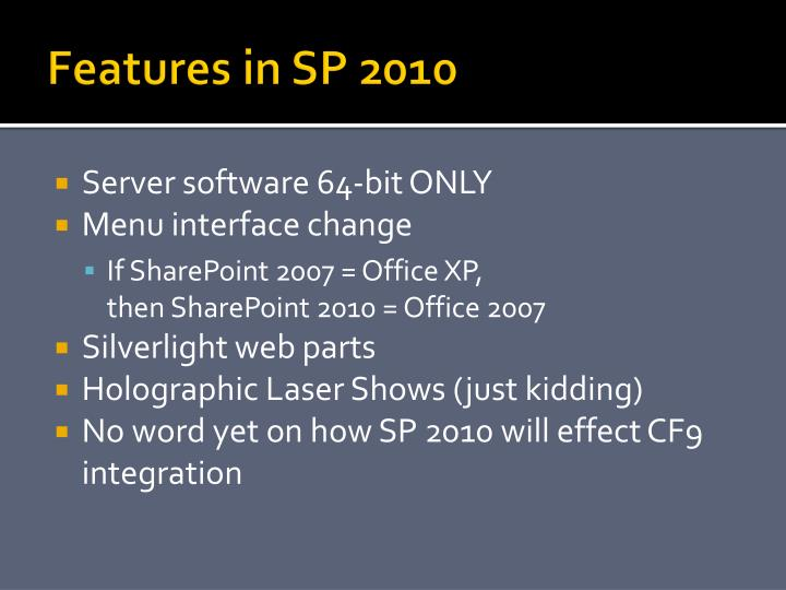 Features in SP 2010