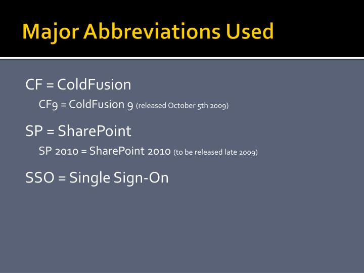 Major Abbreviations Used