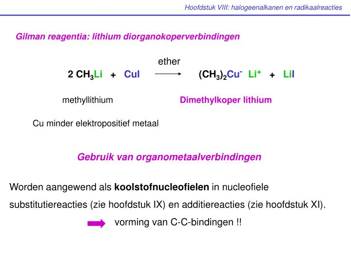 Gilman reagentia: lithium diorganokoperverbindingen
