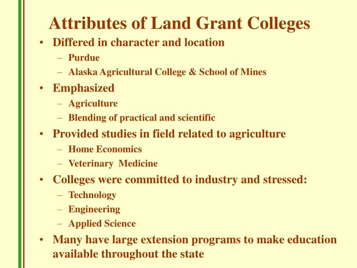 Attributes of Land Grant Colleges