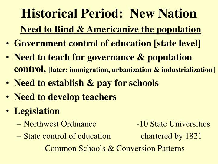 Historical Period:  New Nation