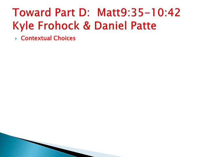 Toward Part D: