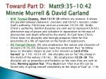 toward part d matt9 35 10 42 minnie murrell david garland2