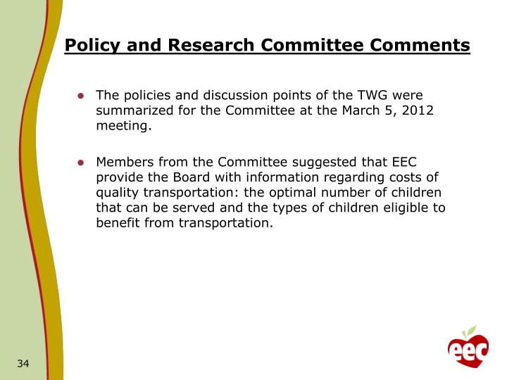 Policy and Research Committee Comments