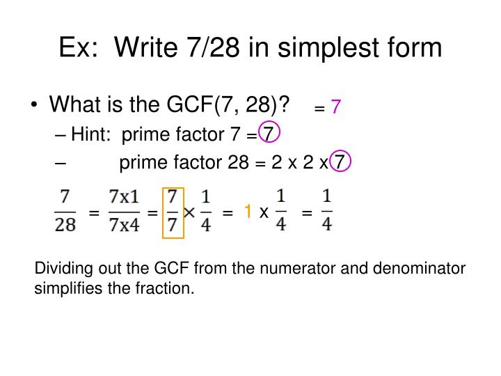 simplest form 7/28  9 9 in simplest form