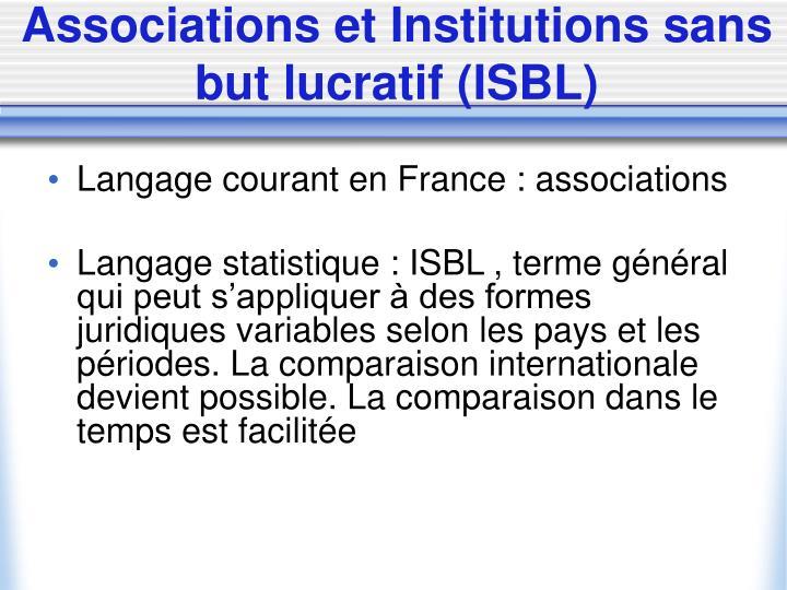 Associations et Institutions sans but lucratif (ISBL)
