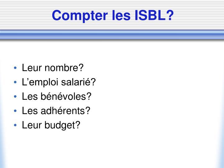 Compter les ISBL?