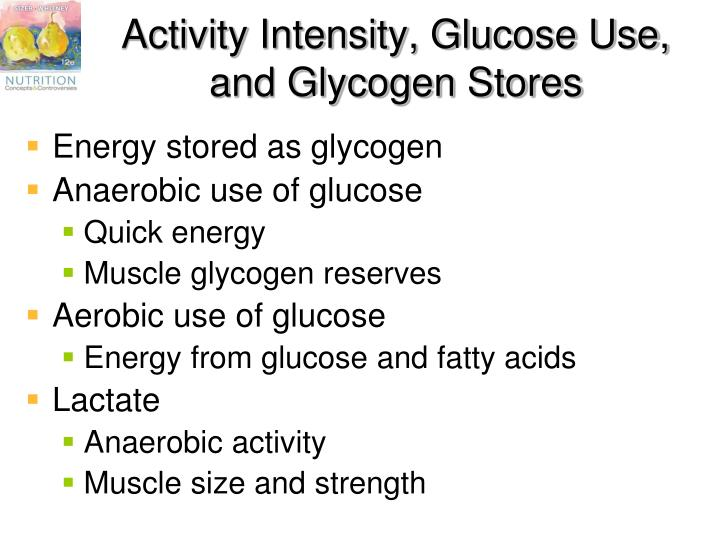 Activity Intensity, Glucose Use, and Glycogen Stores