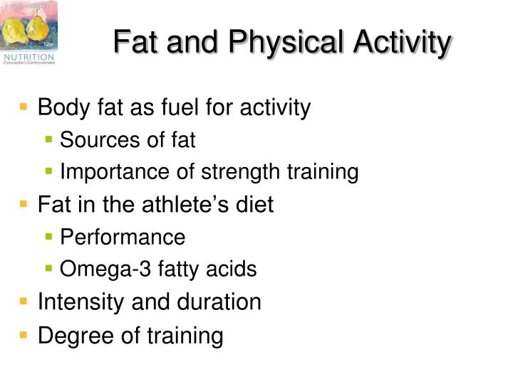 Fat and Physical Activity