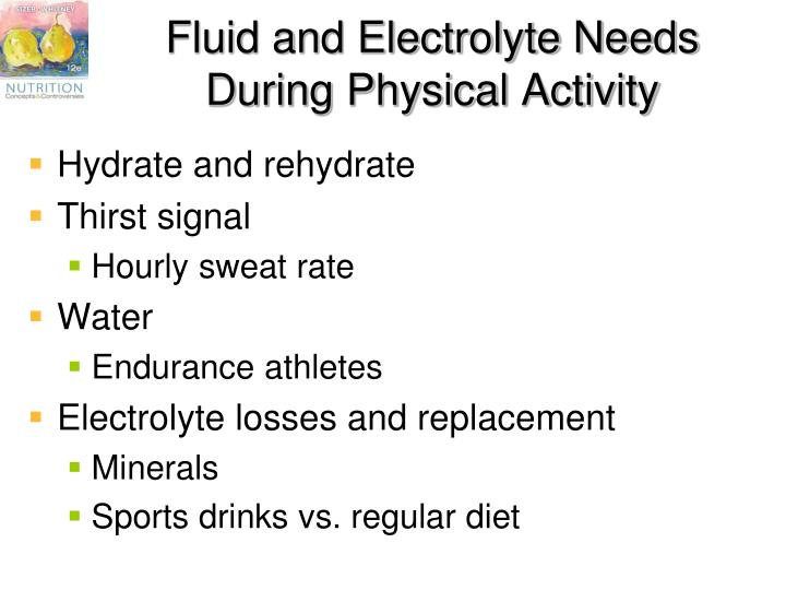 Fluid and Electrolyte Needs During Physical Activity