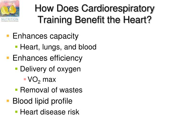 How Does Cardiorespiratory Training Benefit the Heart?