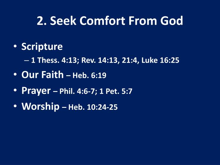 2. Seek Comfort From God