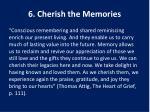 6 cherish the memories1