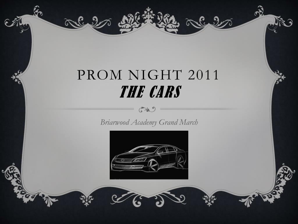 prom night 2011 the cars