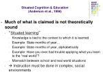 situated cognition education anderson et al 1996