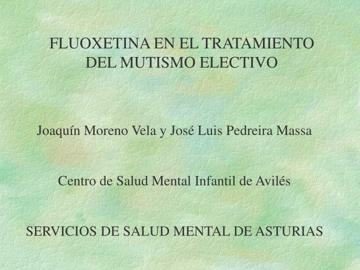 FLUOXETINA EN EL TRATAMIENTO