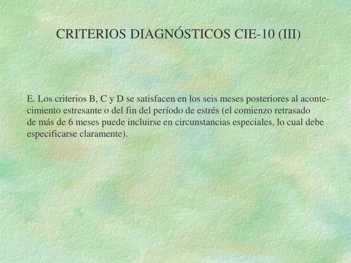 CRITERIOS DIAGNÓSTICOS CIE-10 (III)