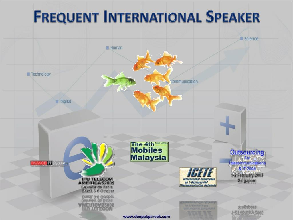 Frequent International Speaker
