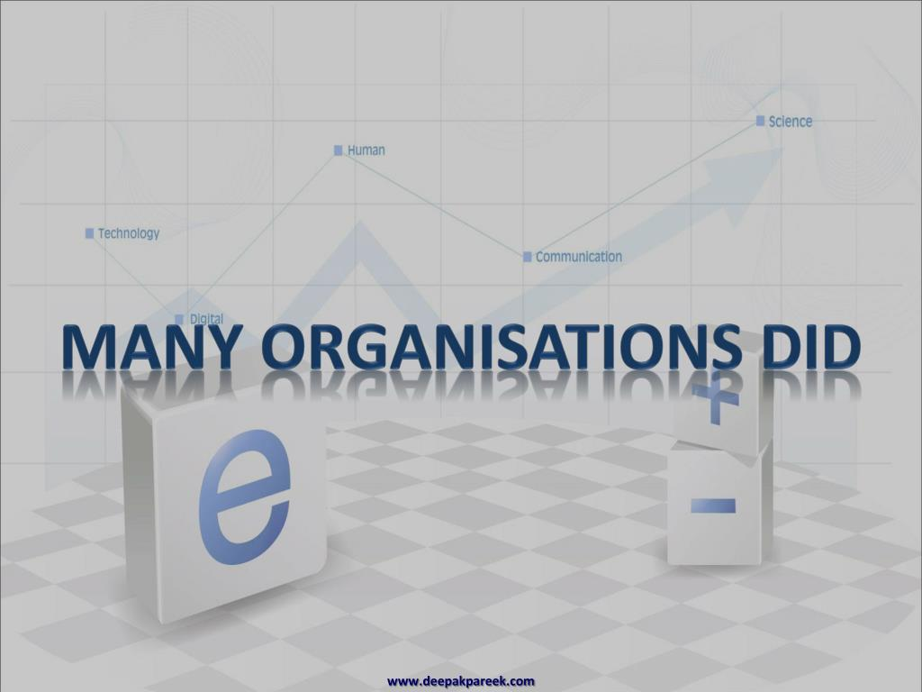 Many Organisations Did