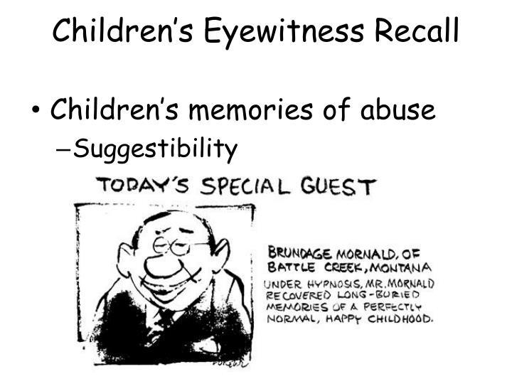 Children's Eyewitness Recall